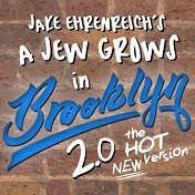 A Jew Grows in Brooklyn Off Broadway Show Tickets