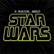 A Musical About Star Wars Off Broadway Show Tickets