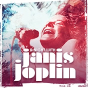 A Night with Janis Joplin Boston Show Tickets