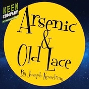 Arsenic and Old Lace Keen Company Benefit Reading Tickets