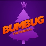 BUMBUG the Musical Tickets