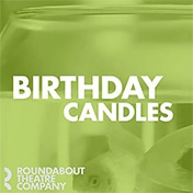 Birthday Candles Play Debra Messing Broadway Show Group Discount Tickets