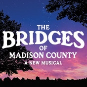 The Bridges of Madison County Broadway Musical Tickets