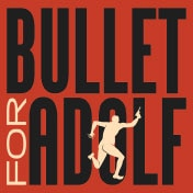 Bullet for Adolf Tickets Off Broadway Play