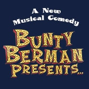 Bunty Berman Presents Tickets Off Broadway Musical