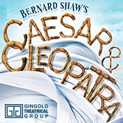 Caesar abd Cleopatra Play Off Broadway Show Tickets