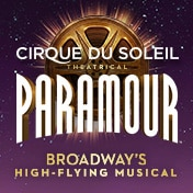Cirque du Soleil Paramour Show Group Sales Tickets Musical Broadway