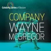 Company Wayne McGregor Celebrity Series Boston Tickets