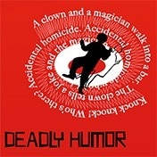 Deadly Humor Play Off Broadway Show Tickets