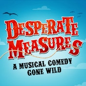 Desperate Measures Musical Off Broadway Show Tickets Group Sales