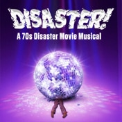 Disaster Off Broadway Musical Tickets