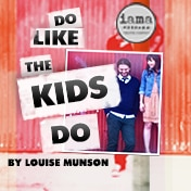 Do Like the Kids Do Off Broadway Play Tickets