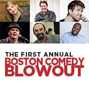 First Annual Boston Comedy Blowout Show Tickets