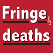Fringe Deaths Musical Off Broadway Show Tickets