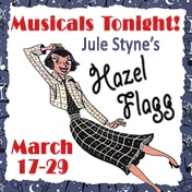 Hazel Flagg Musicals Tonight Tickets