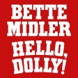 Hello Dolly Bette Midler Broadway Musical Show Tickets