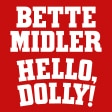 Hello Dolly Bette Midler Musical Broadway Show tickets