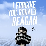 I Forgive You Ronald Reagan Off Broadway Play Tickets