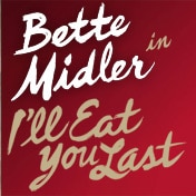 Eat You Last Bette Midler Broadway Play Tickets