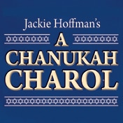 Jackie Hoffman`s A Chanukah Charol Tickets