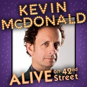 Kevin McDonald ALIVE on 42nd Street Off Broadway Show Tickets