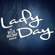 Lady Day Off Broadway Musical Tickets
