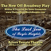 Last Jew of Boyle Heights Play Off Broadway Show Tickets