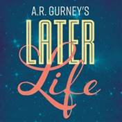 Later Life Off Broadway Show Tickets