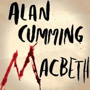 Macbeth Alan Cumming Broadway Play Tickets