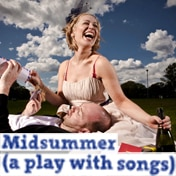 Midsummer a Play with Songs Off Broadway Play Tickets