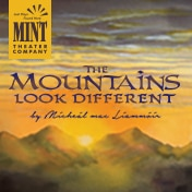 Mountains Look Different Off Broadway Show Tickets