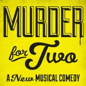 Murder for Two Off Broadway Musical Tickets