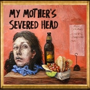 My Mothers Severed Head Play Off Broadway Show Tickets