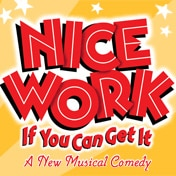 Nice Work if You Can Get It Broadway Musical Tickets