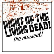 Night of the Lving Dead Musical Off Broadway Show Tickets
