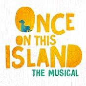 Once on this Island Musical Broadway Show Tickets