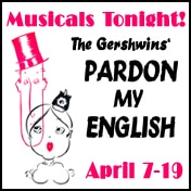 Pardon My English Musicals Tonight Tickets