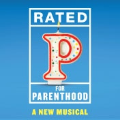 Rated P For Parenthood Tickets Off Broadway Play