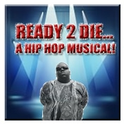 Ready 2 Die Musical Off Broadway Tickets