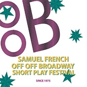 The 37th Annual Samuel French Off Off Broadway Short Play Festival