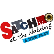 Satchmo at the Waldorf Off Broadway Play Tickets
