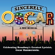 Sincerely Oscar Hammerstein Musical Off Broadway Show Tickets