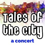 Tales of the City Concert Broadway Show Tickets
