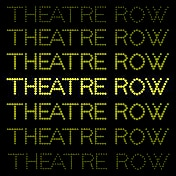 Theatre Row Tickets Off-Broadway
