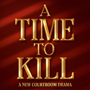 A Time to Kill Broadway Play Tickets
