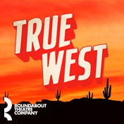 True West Broadway Show Tickets Group Sales