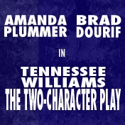 Tennessee Williams Two Character Play Tickets Off Broadway