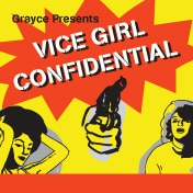 Vice Girl Confidential Tickets Off Broadway Play