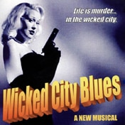 Wicked City Blues Off Broadway Show Tickets