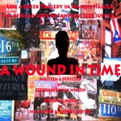 Wound in Time Tickets Off Broadway Play